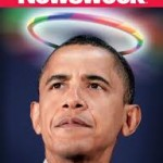 Obama Has a Halo; Newsweek Has No Shame